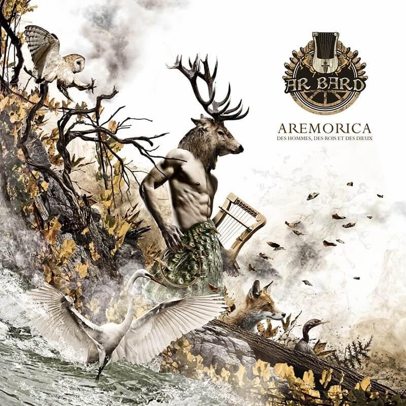 Ar Bard, album lyre rock progressif, folk et métal : Aremorica, des Hommes, des Rois et des Dieux